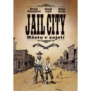 Jail City | Michal Kocián, Zdeněk Ležák, Martina Otčenášková