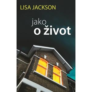 Jako o život   Lisa Jackson