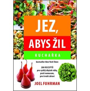 Jez, abys žil | Joel Fuhrman