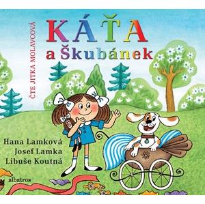 Káťa a Škubánek (audiokniha pro děti) | Hana Lamková, Josef Lamka, Libuše Koutná, Jitka Molavcová