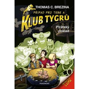 Klub Tygrů - Pirátský poklad | Thomas CBrezina, Dagmar Steidlová