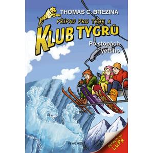 Klub Tygrů - Po stopách yettiho | Thomas Brezina, Dagmar Steidlová