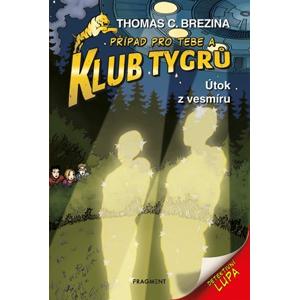 Klub Tygrů - Útok z vesmíru | Thomas CBrezina, Dagmar Steidlová