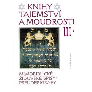 Knihy tajemství a moudrosti III | Zdeněk Soušek