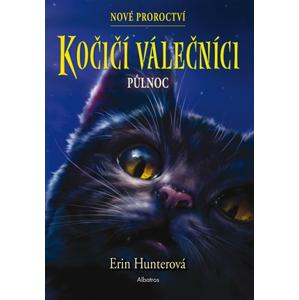Kočičí válečníci: Nové proroctví (1) - Půlnoc | Erin Hunterová, Beata Krenželoková
