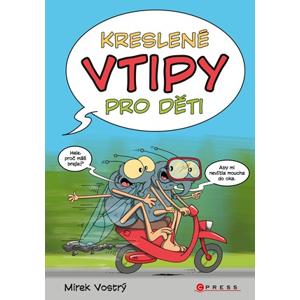 Kreslené vtipy pro děti | Zuzana Neubauerová, Mirek Vostrý, Mirek Vostrý