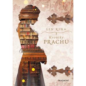 Kroniky prachu | Lin Rina, Dagmar Heeg