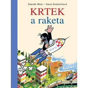 Krtek a raketa   Zdeněk Miler, Zdeněk Miler, Ondřej Müller, Milada Čvančarová