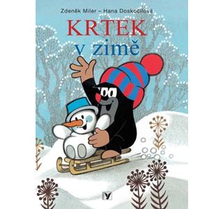 Krtek v zimě | Zdeněk Miler, Zdeněk Miler, Hana Doskočilová, J. A. Novotný