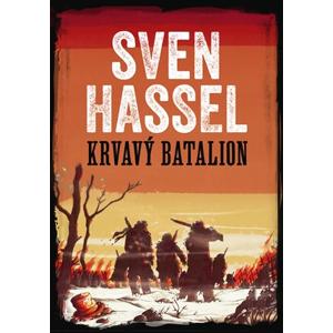 Krvavý batalion | David Petrů, Sven Hassel