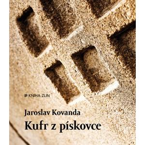 Kufr z pískovce | Jaroslav Kovanda, Radek Jahůdka, Radek Jahůdka