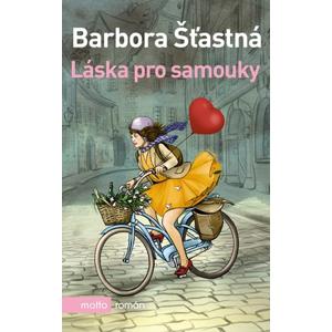 Láska pro samouky | Barbora Šťastná