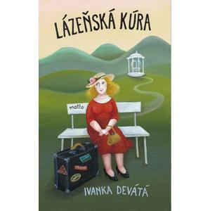 Lázeňská kúra | Ivanka Devátá, Iva Hüttnerová