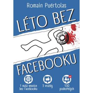 Léto bez Facebooku   Helena Beguivinová, Romain Puértolas