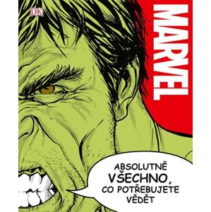 Marvel: Absolutně všechno, co potřebujete vědět | kolektiv