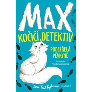 Max – kočičí detektiv: Podezřelá pěvkyně | Vojtěch Ettler, Sarah Todd Taylor