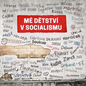 Mé dětství v socialismu | Ján Simkanič, kolektiv