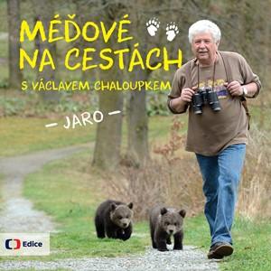 Méďové na cestách JARO | Václav Chaloupek, Karel Brož