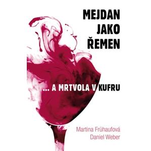 Mejdan jako řemen  | Martina Frühaufová, Daniel Weber