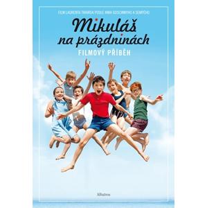 Mikuláš na prázdninách | Jean-Jacques Sempé, René Goscinny, Kristýna Brunclíková, Valérie Latour-Burneyová