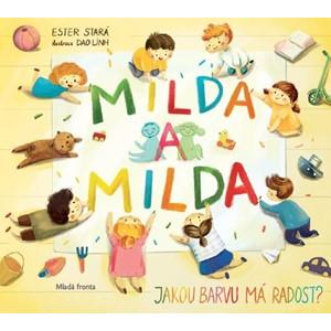 Milda a Milda: Jakou barvu má radost? | Ester Stará, Dao Linh