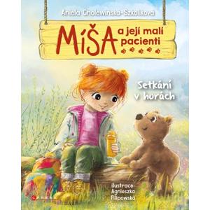 Míša a její malí pacienti: Setkání v horách | Danuta Kulová, Aniela Cholewińska-Szkoliková, Agnieszka Filipowska
