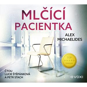 Mlčící pacientka (audiokniha) | Václav Knop, Lucie Štěpánková, Petr Stach, Alex Michaelides