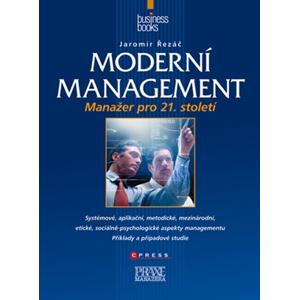 Moderní management | Jaromír Řezáč