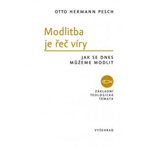 Modlitba je řeč víry | Otto Hermann Pesch