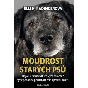 Moudrost starých psů | Tomáš Dimter, Elli H. Radingerová