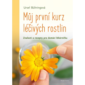 Můj první kurz léčivých rostlin | Ursel Bühringová, Ursel Bühringová, Rudolf Rada