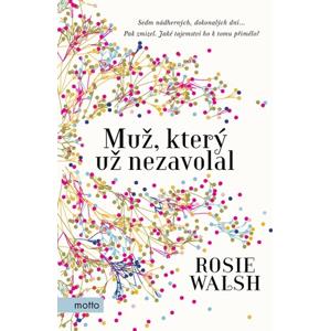 Muž, který už nezavolal | Rosie Walsh