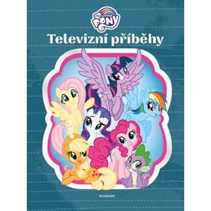 My Little Pony - Televizní příběhy | kolektiv