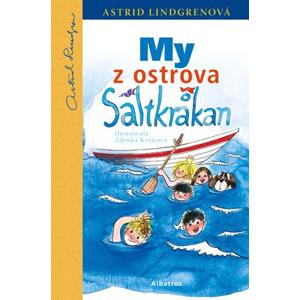 My z ostrova Saltkrakan | Astrid Lindgrenová, Miro Hadinec, Zdenka Krejčová, Jana Chmura-Svatošová