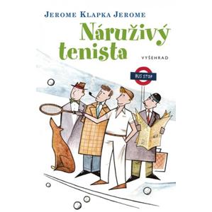 Náruživý tenista | Jerome Klapka Jerome