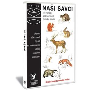 Naši savci | Jan Hanzák, Vratislav Mazák, Dagmar Černá