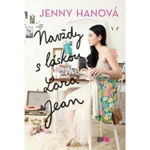 Navždy s láskou Lara Jean | Romana Bičíková, Jenny Hanová