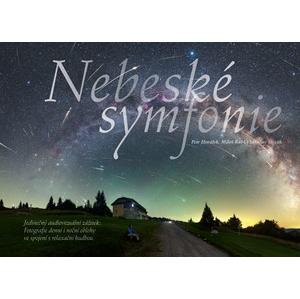 Nebeské symfonie  | Petr Horálek, Vladislav Slezák, Miloš Rábl