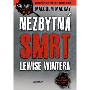 Nezbytná smrt Lewise Wintera | Ivan Němeček, Malcolm Mackay
