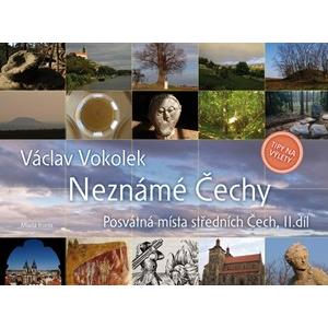 Neznámé Čechy 2 | Václav Vokolek