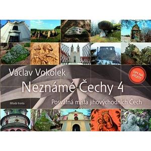 Neznámé Čechy 4 | Václav Vokolek