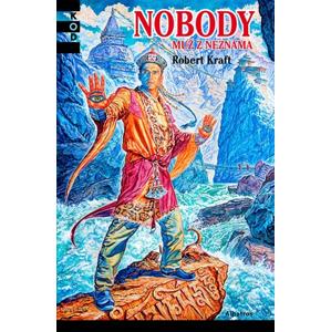 Nobody - muž z neznáma | Zdeněk Burian, Robert Kraft