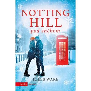 Notting Hill pod sněhem | Jules Wake, Světlana Pavlíková
