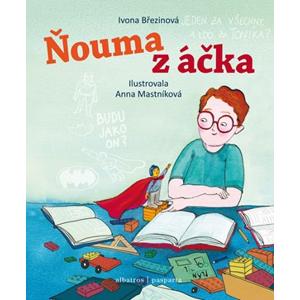 Ňouma z áčka | Pavel Beneš, Ivona Březinová, Anna Mastníková, Petra Štarková