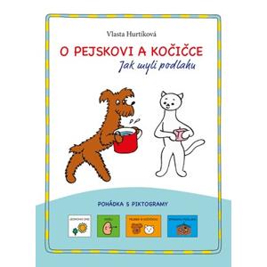 O pejskovi a kočičce | Vlasta Hurtíková