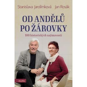 Od andělů po žárovky | Stanislava Jarolímková, Jan Rosák