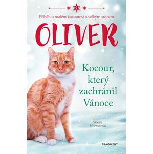 Oliver - kocour, který zachránil Vánoce | Eva Brožová, Sheila Norton