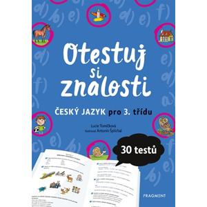 Otestuj si znalosti – Český jazyk pro 3. třídu   | Lucie Tomíčková