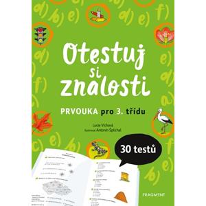 Otestuj si znalosti – Prvouka pro 3. třídu | Lucie Víchová