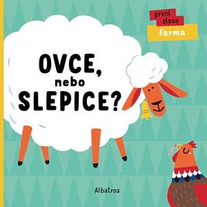 Ovce, nebo slepice? | Veronika Zacharová, Lenka Chytilová